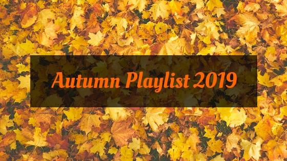 Autumn playlist 2019
