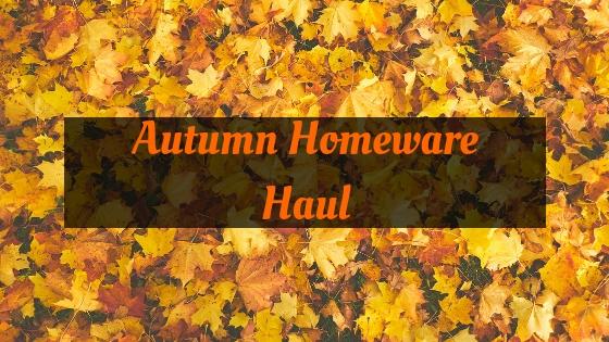 autumn homeware haul