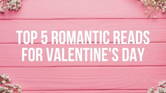 Top 5 romantic reads