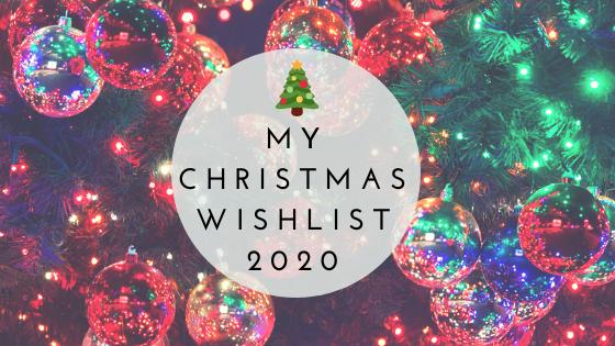 My Christmas Wishlist 2020