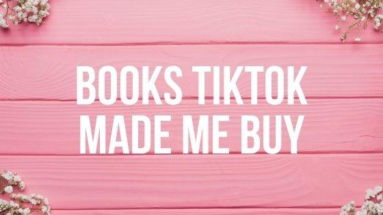 books TikTok made me buy.
